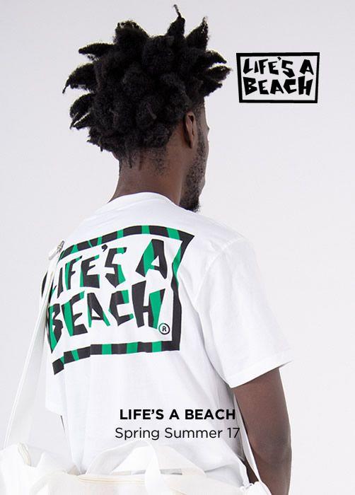 LIFE'S A BEACH Spring Summer 17