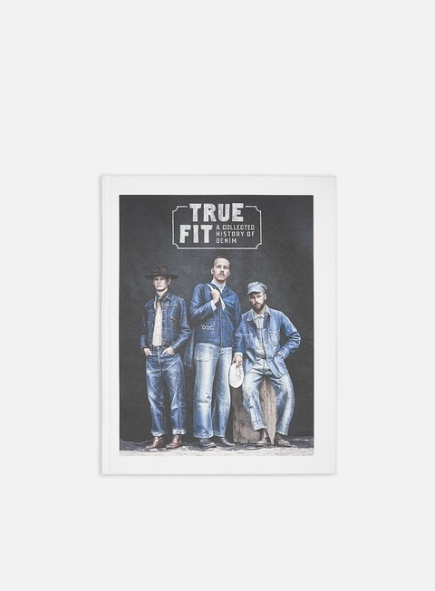 Books  True Fit: A Collected History of Denim