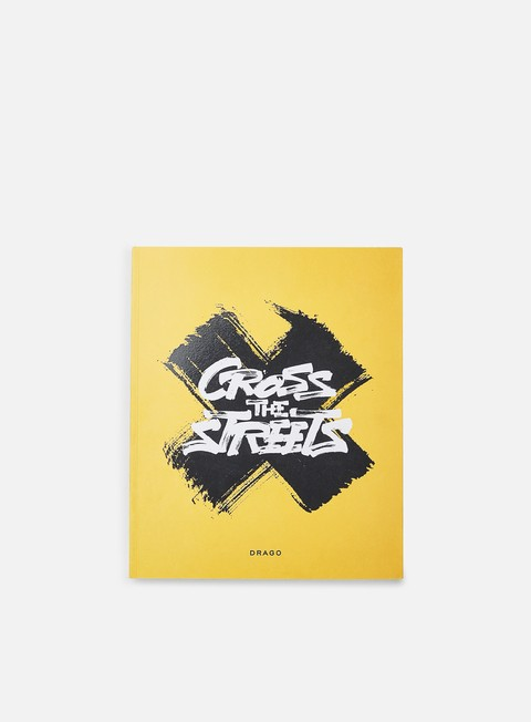 Graffiti & Street Art Books Drago Cross The Streets