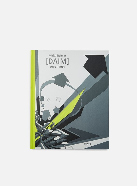 Graffiti & Street Art Books Drago Mirko Reisser [DAIM]: 1989-2014