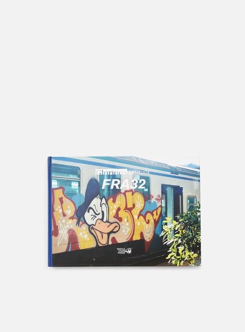 Libri di Graffiti e Street Art Wholetrain Press Glorious Attitude